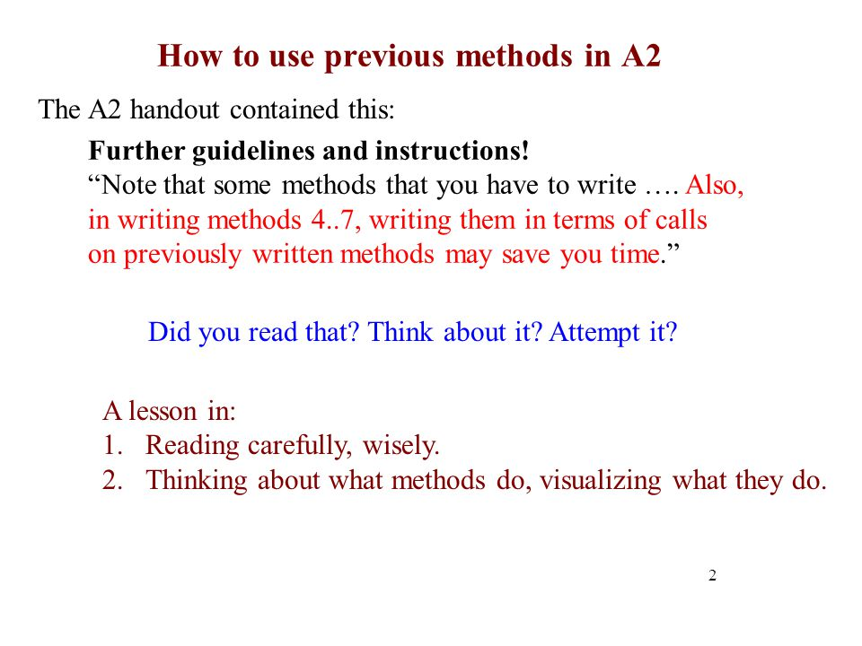 How to use previous methods in A2 2 The A2 handout contained this: Did you read that.