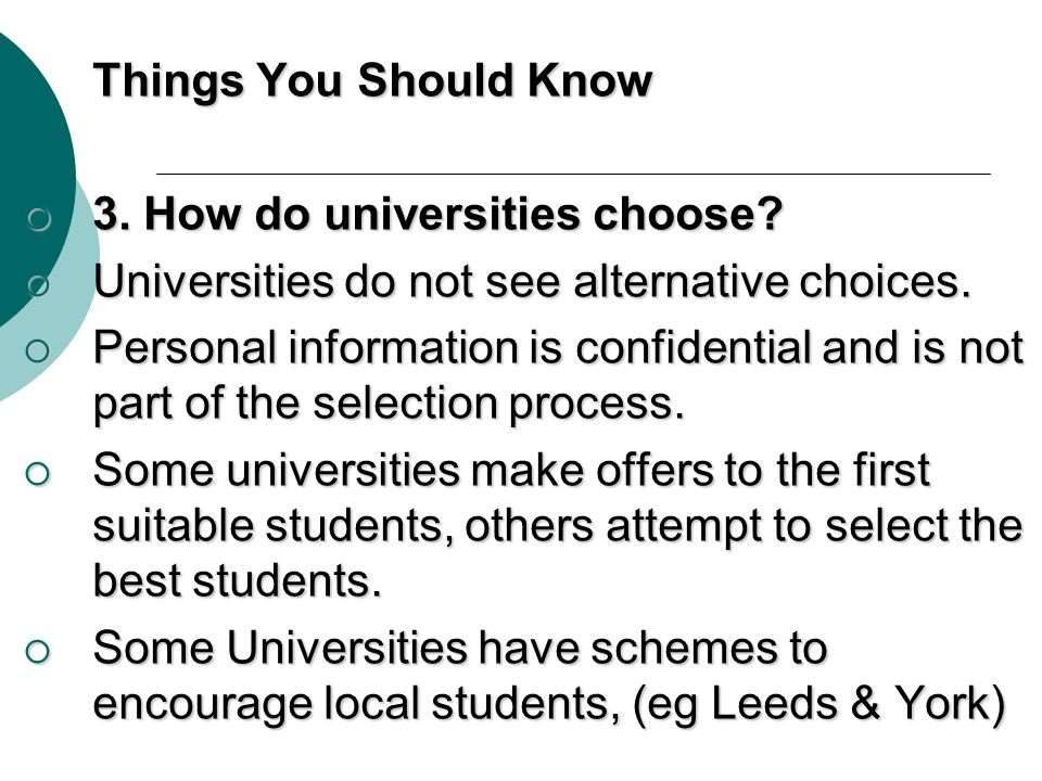 Things You Should Know 3.How do universities choose.