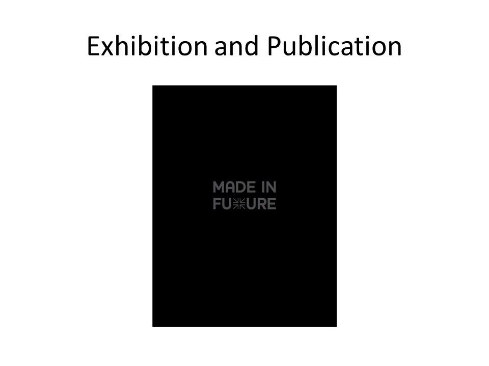 Exhibition and Publication