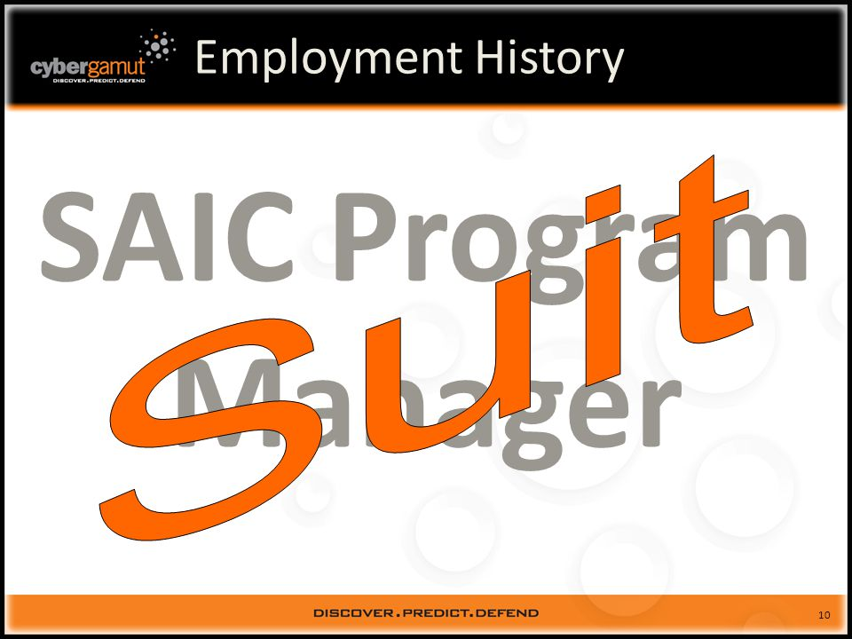 10 Employment History SAIC Program Manager