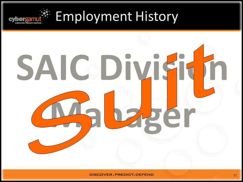 12 Employment History SAIC Division Manager