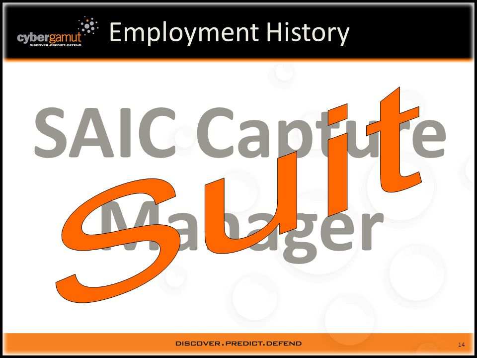 14 Employment History SAIC Capture Manager
