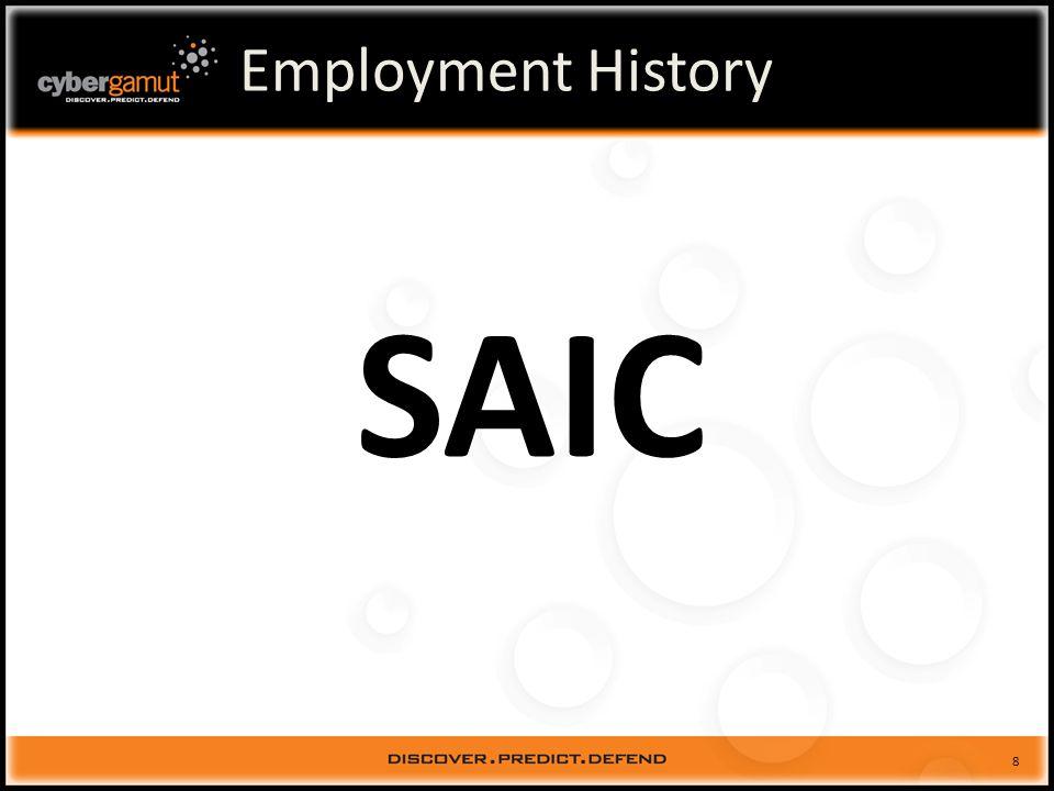 9 Employment History SAIC Program Manager