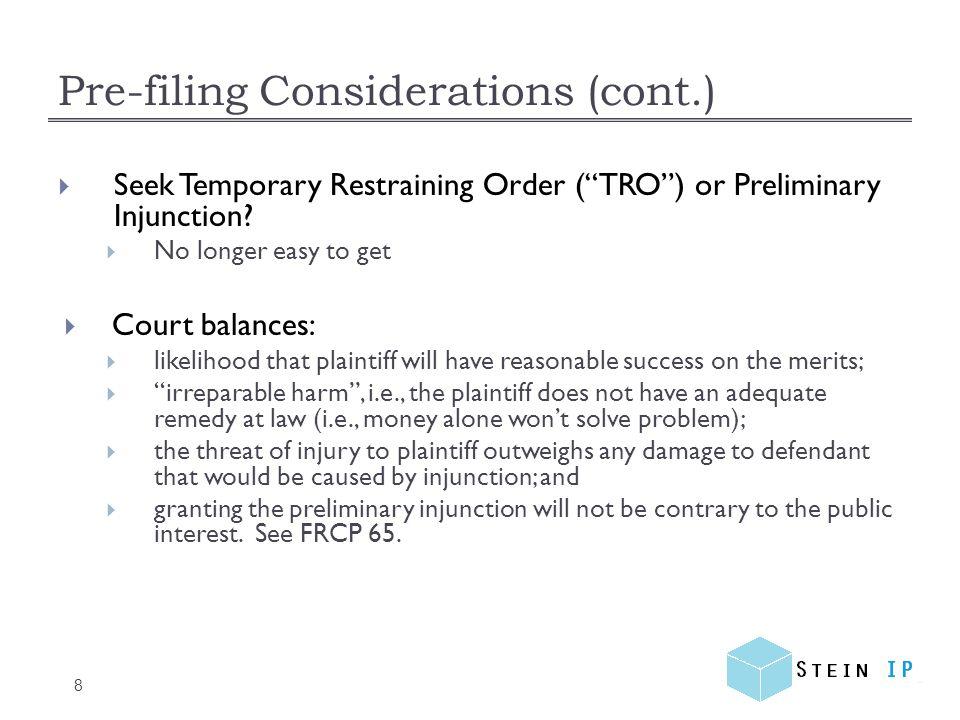 Pre-filing Considerations (cont.) 9 Timing: Aggressive timetable, e.g., rocket docket (E.D.