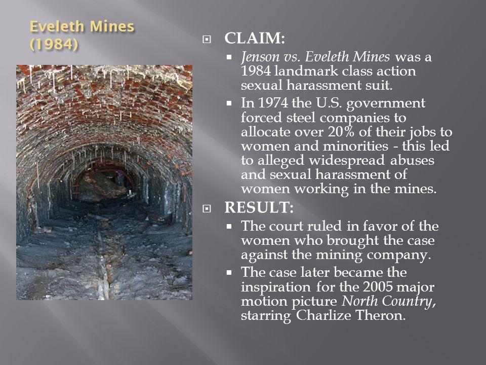 Eveleth Mines (1984) CLAIM: Jenson vs.