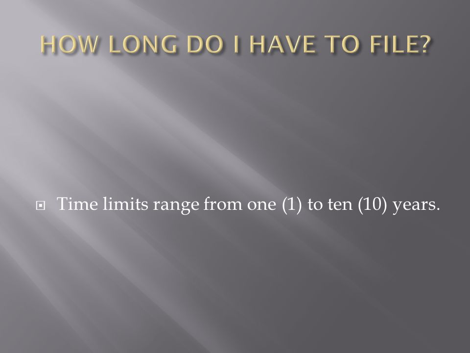 Time limits range from one (1) to ten (10) years.