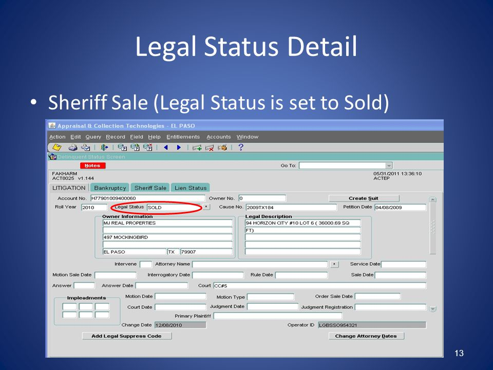 Legal Status Detail Sheriff Sale (Legal Status is set to Sold) 13
