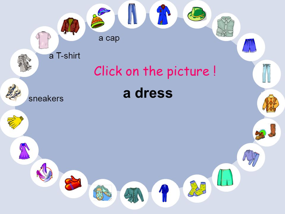 a T-shirt Click on the picture ! sneakers a cap