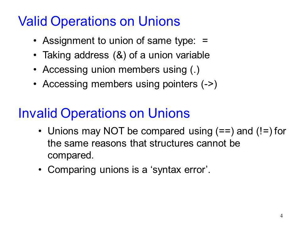 Union may be initialized with a value of the same type as the first union member.