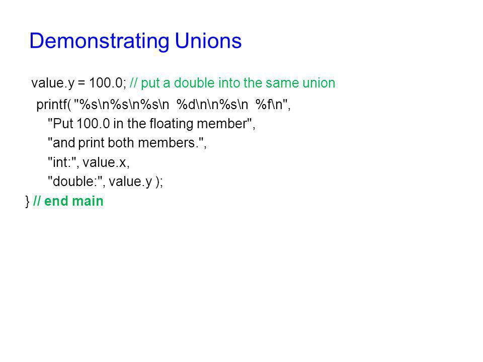Output Put a value in the integer member and print both members.