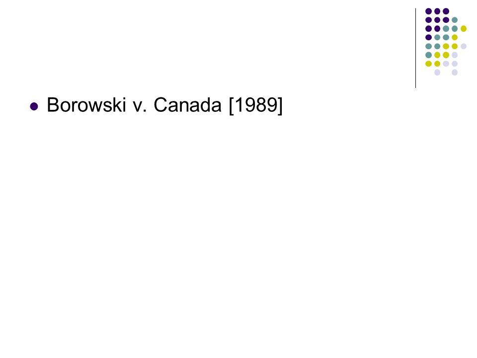 Borowski v. Canada [1989]