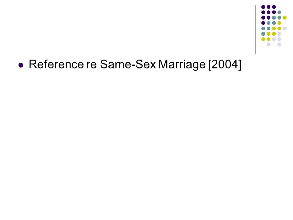 Reference re Same-Sex Marriage [2004]