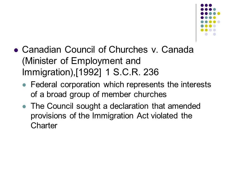 Canadian Council of Churches v. Canada (Minister of Employment and Immigration),[1992] 1 S.C.R.