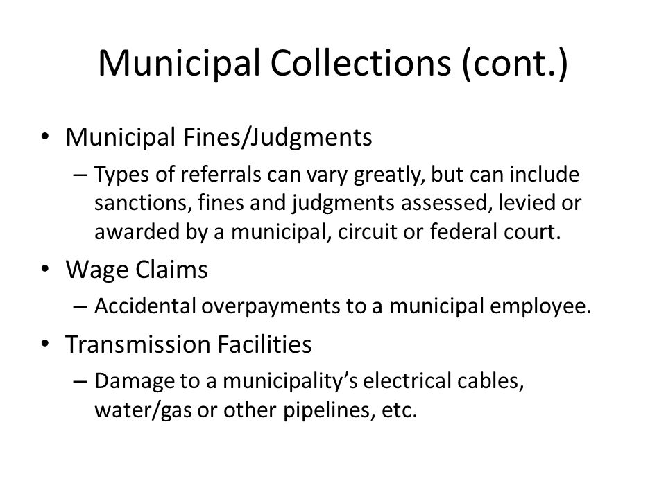 Municipal Collections (cont.) Real and Personal Property Taxes – In Personam actions authorized by Wis.