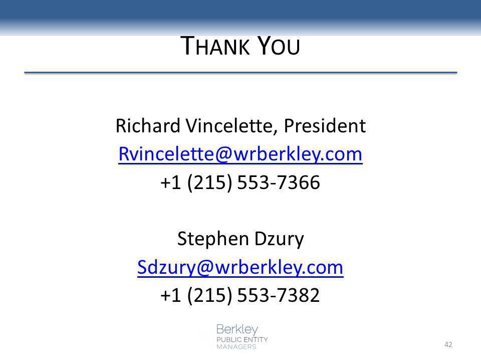 T HANK Y OU Richard Vincelette, President Rvincelette@wrberkley.com +1 (215) 553-7366 Stephen Dzury Sdzury@wrberkley.com +1 (215) 553-7382 42