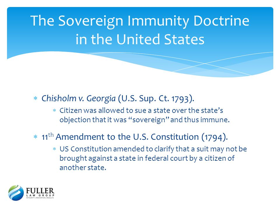The Sovereign Immunity Doctrine in the United States Chisholm v.