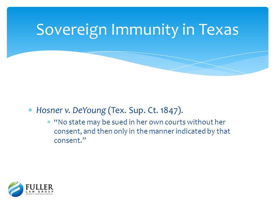 Hosner v. DeYoung (Tex. Sup. Ct. 1847).