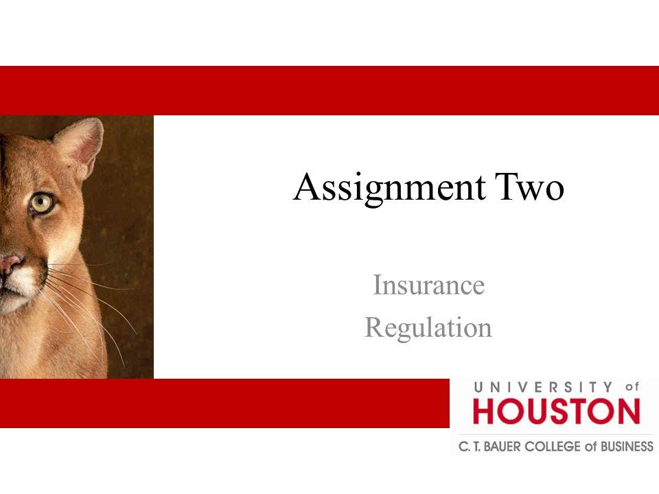 Assignment Two Insurance Regulation
