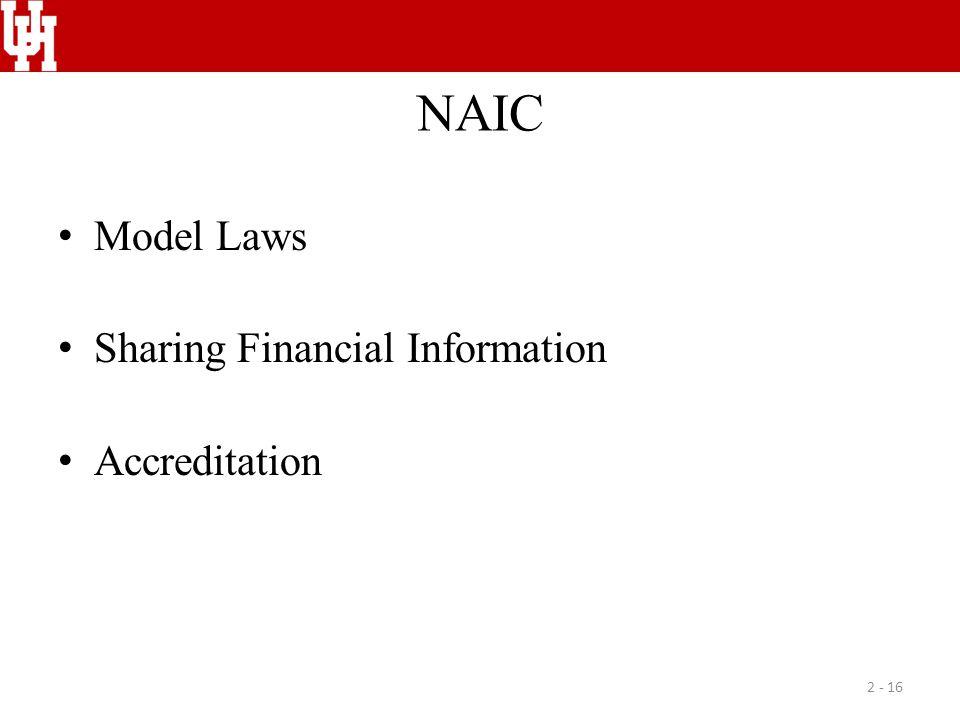NAIC Model Laws Sharing Financial Information Accreditation 2 - 16