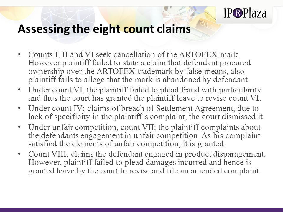 Assessing the eight count claims Counts I, II and VI seek cancellation of the ARTOFEX mark.