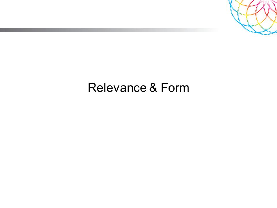 Relevance & Form