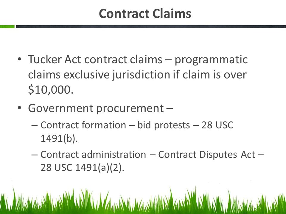 Tucker Act contract claims – programmatic claims exclusive jurisdiction if claim is over $10,000. Government procurement – – Contract formation – bid