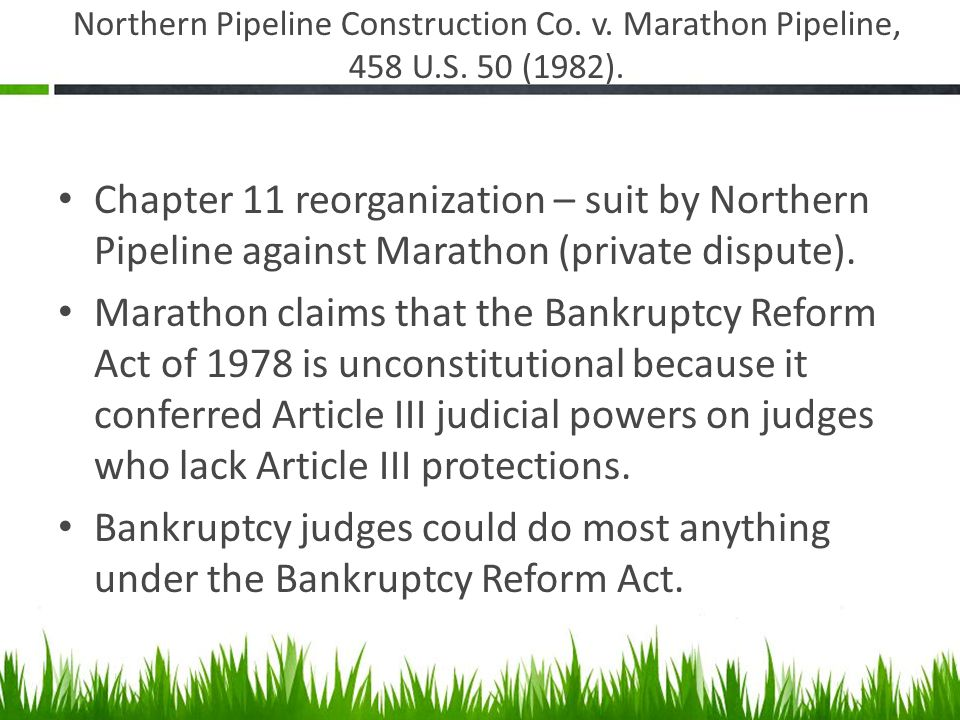 Northern Pipeline Construction Co. v. Marathon Pipeline, 458 U.S.