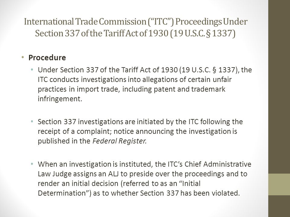 International Trade Commission (ITC) Proceedings Under Section 337 of the Tariff Act of 1930 (19 U.S.C.
