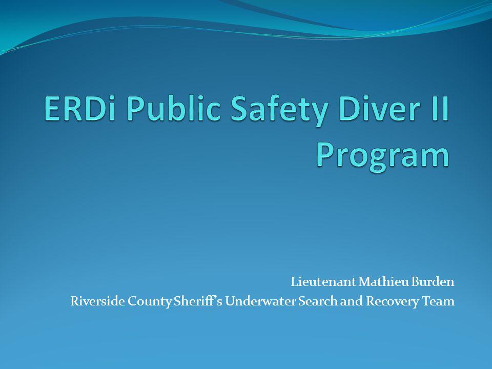 Lieutenant Mathieu Burden Riverside County Sheriffs Underwater Search and Recovery Team