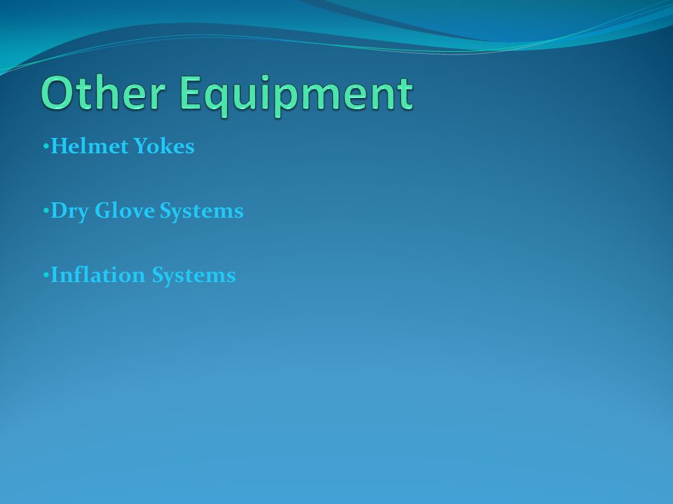 Helmet Yokes Dry Glove Systems Inflation Systems