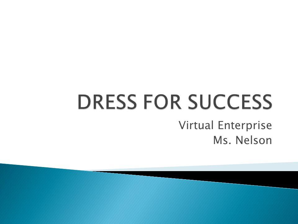 Virtual Enterprise Ms. Nelson