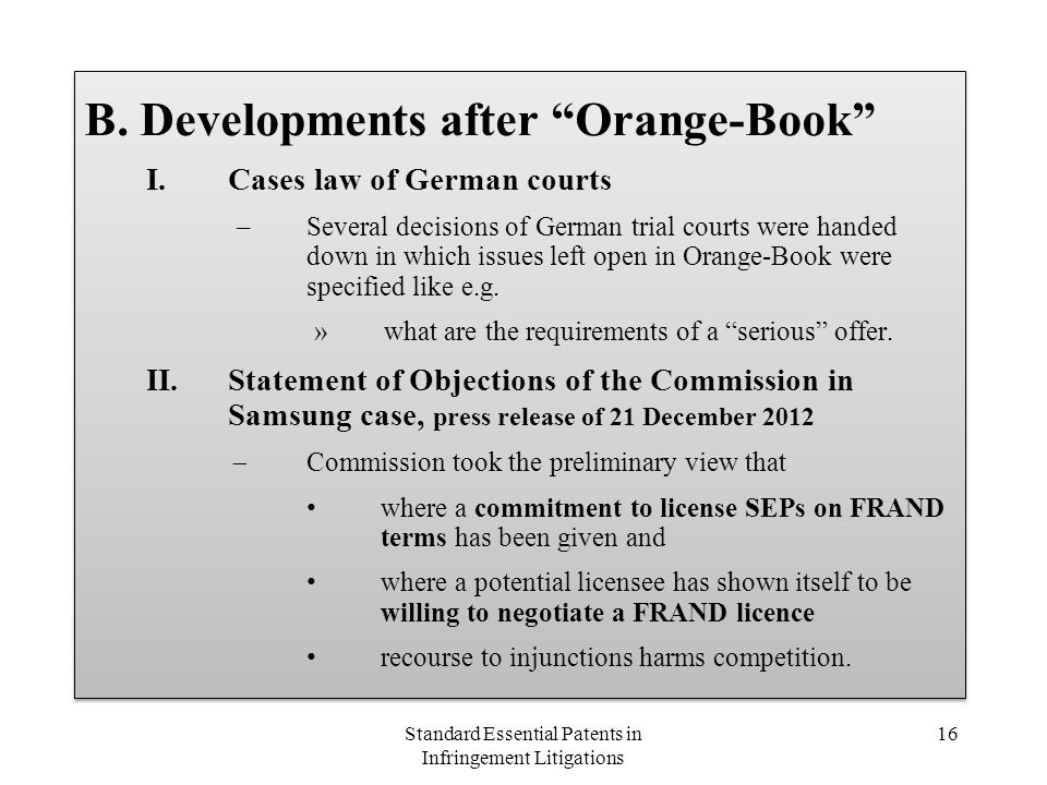 B. Developments after Orange-Book I.Cases law of German courts –Several decisions of German trial courts were handed down in which issues left open in