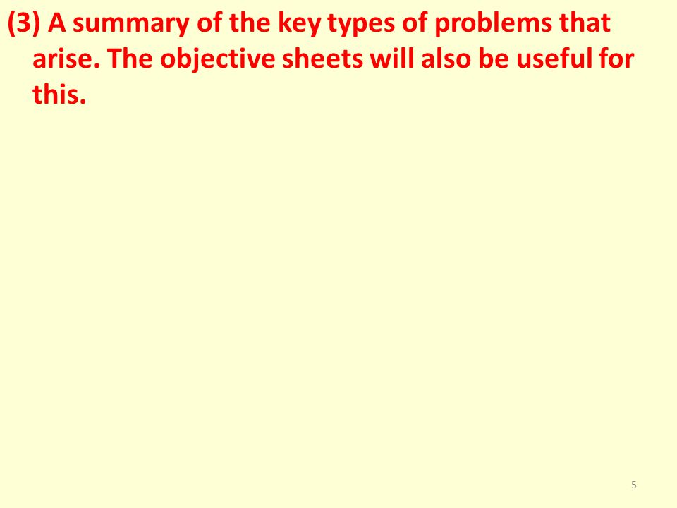 (3) A summary of the key types of problems that arise.