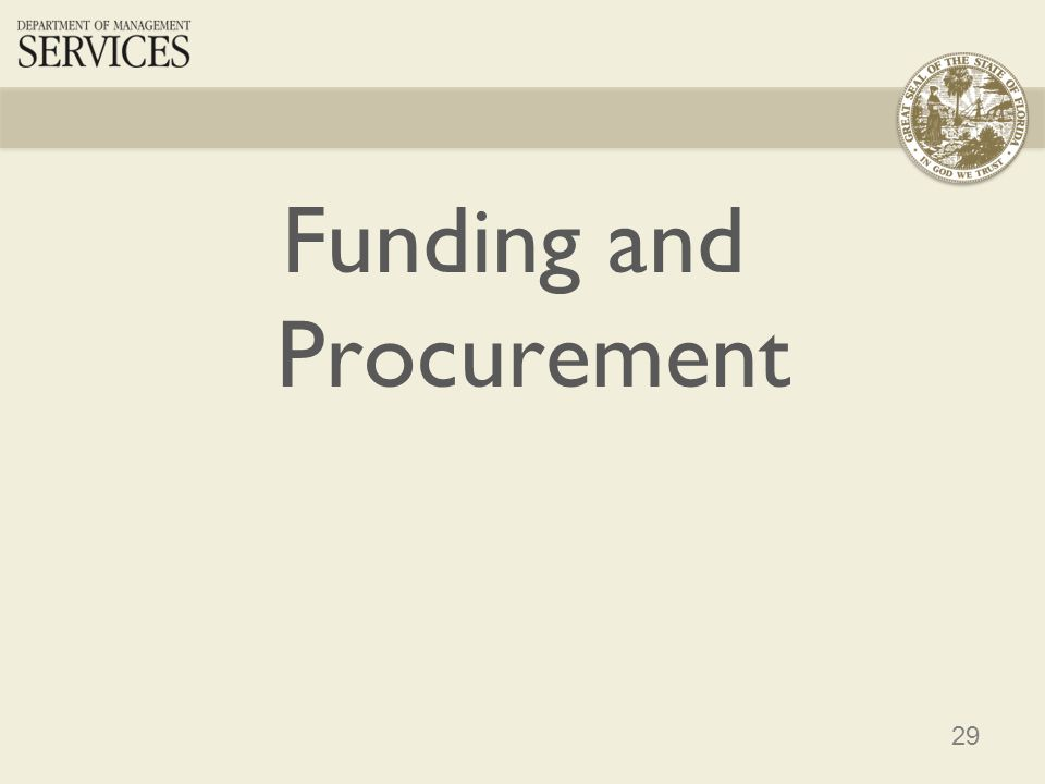 29 Funding and Procurement