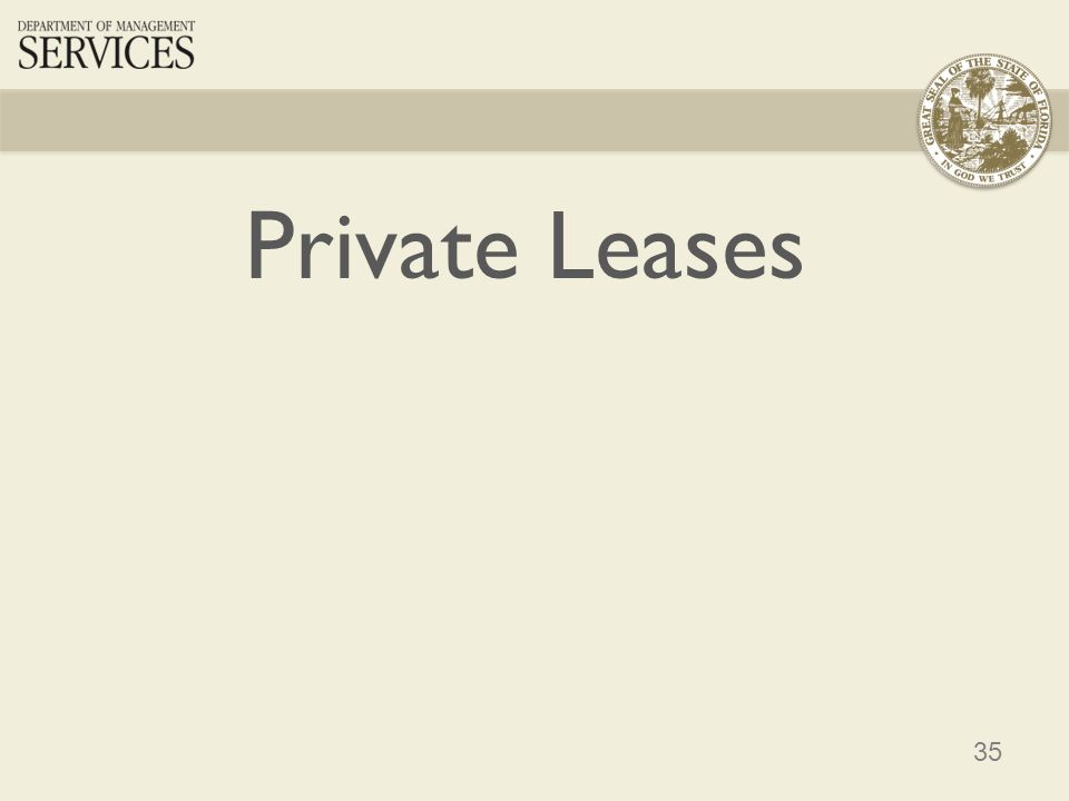35 Private Leases
