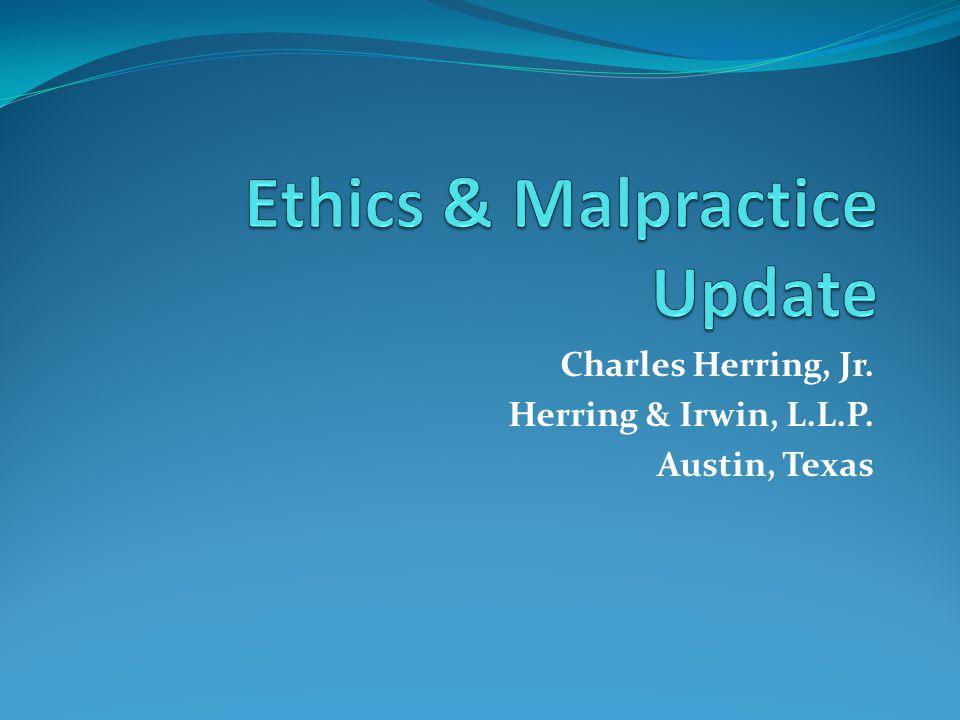 Charles Herring, Jr. Herring & Irwin, L.L.P. Austin, Texas