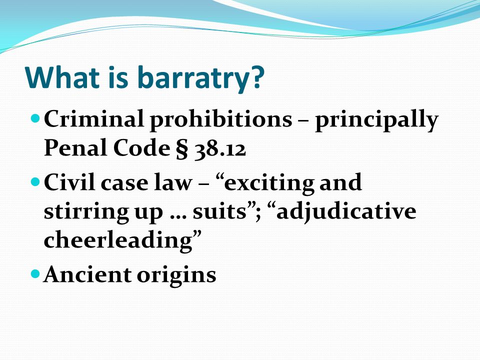 What is barratry.