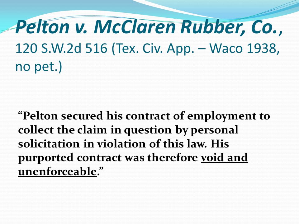 Pelton v. McClaren Rubber, Co., 120 S.W.2d 516 (Tex.