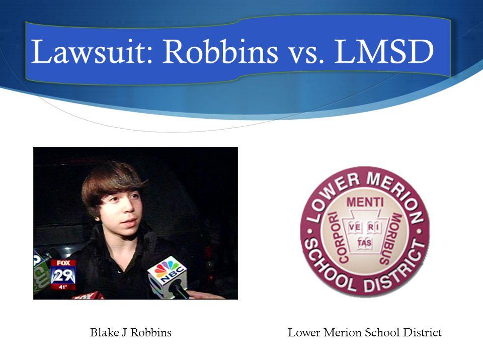 Blake J RobbinsLower Merion School District