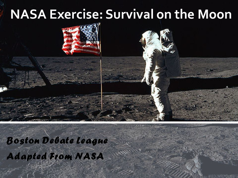 Boston Debate League Adapted From NASA NASA Exercise: Survival on the Moon