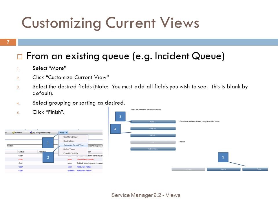 Customizing Current Views From an existing queue (e.g.