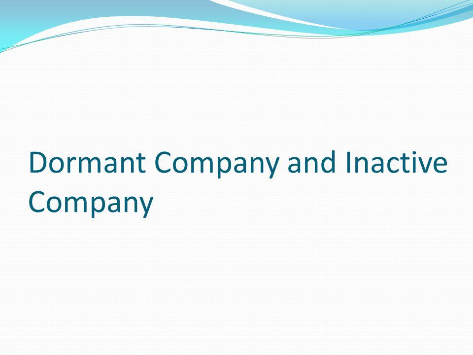 Dormant Company and Inactive Company