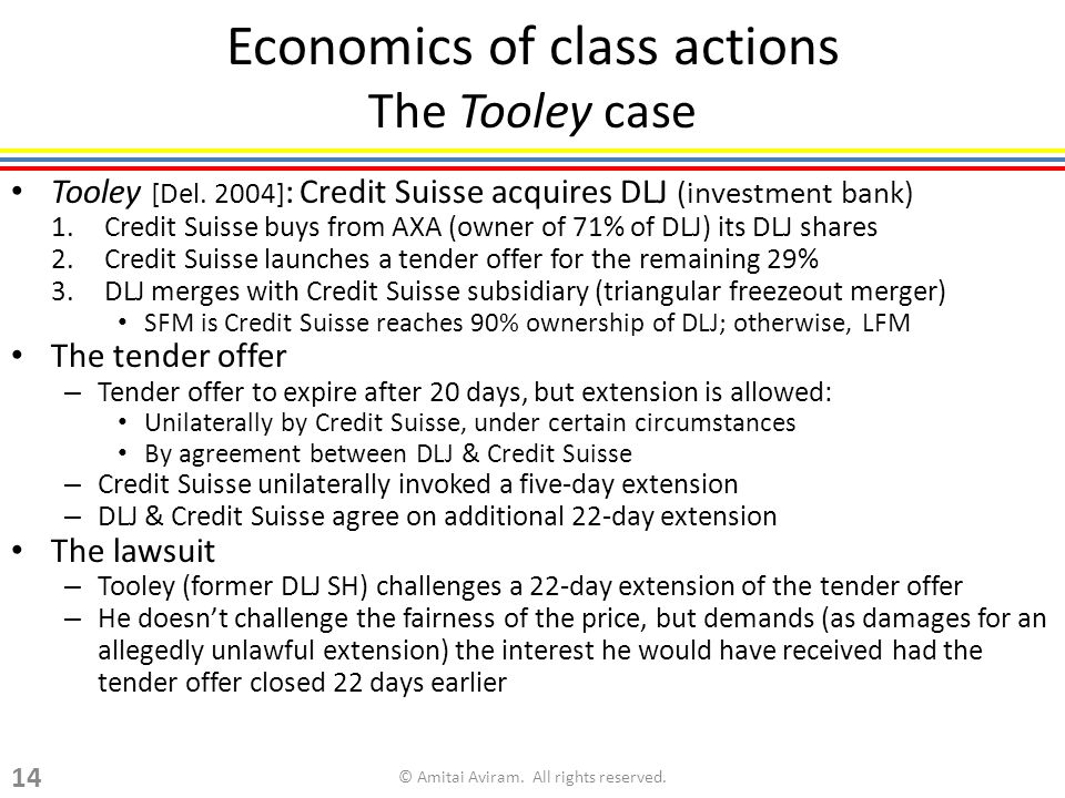Economics of class actions The Tooley case Tooley [Del.