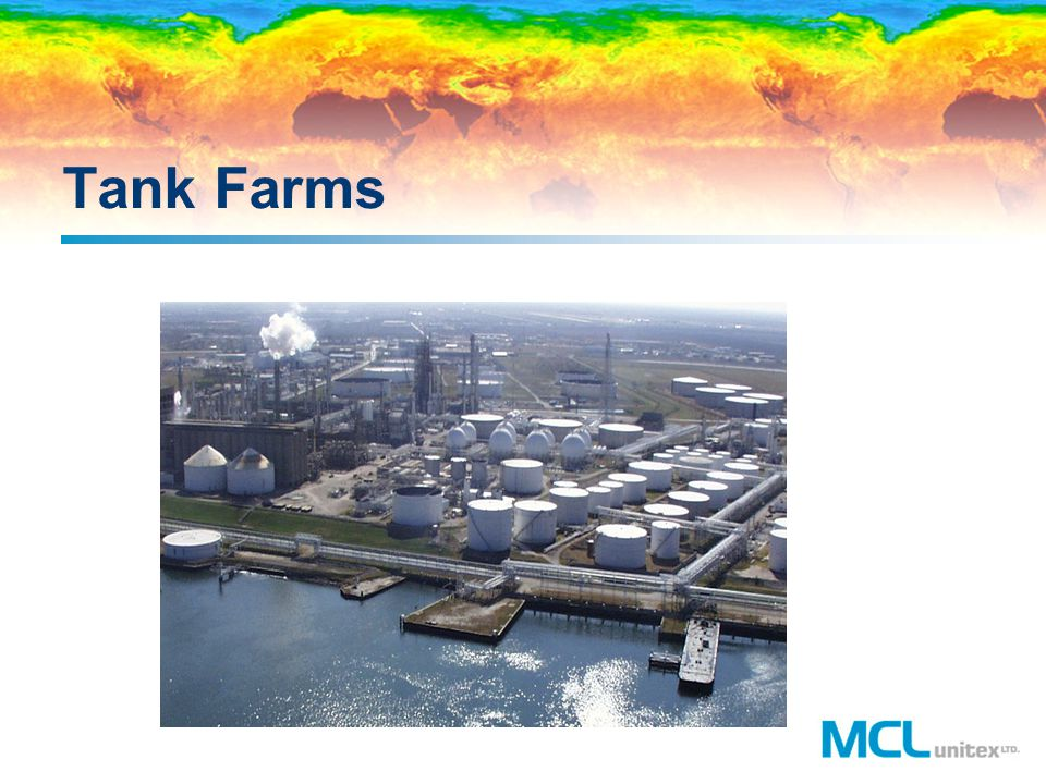 Tank Farms