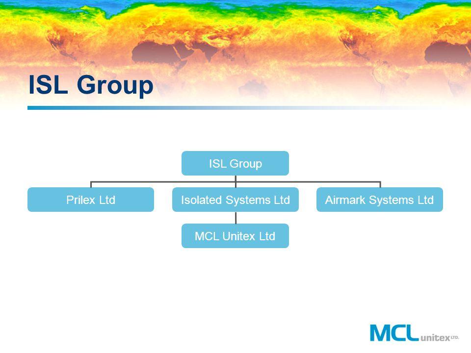 ISL Group Prilex LtdIsolated Systems LtdAirmark Systems Ltd MCL Unitex Ltd