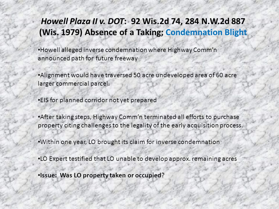 Howell Plaza II v. DOT: 92 Wis.2d 74, 284 N.W.2d 887 (Wis.