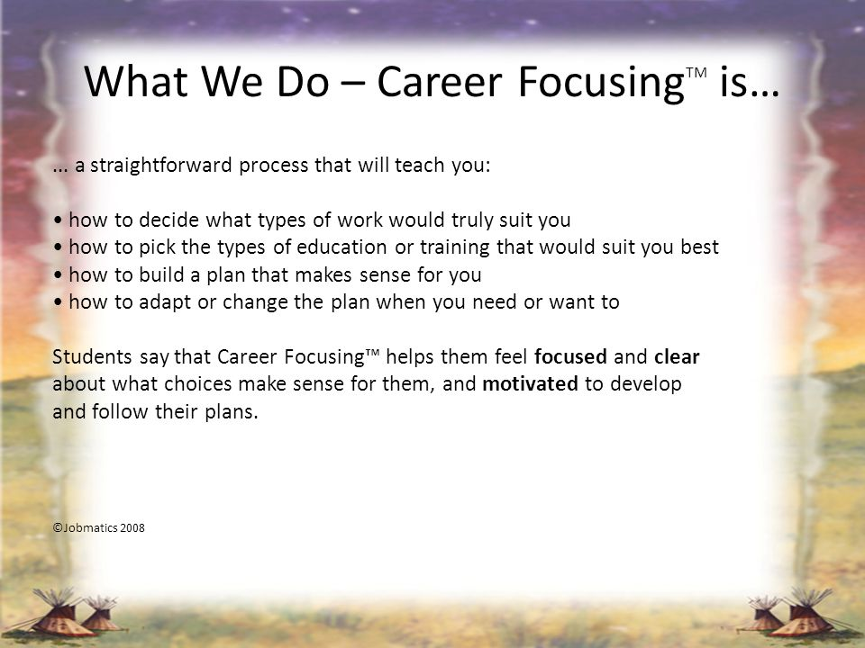 What We Do - Career Focusing TM The Big 3...