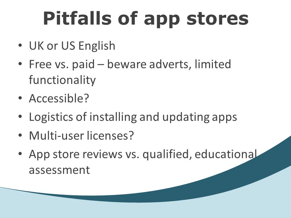 Pitfalls of app stores UK or US English Free vs.