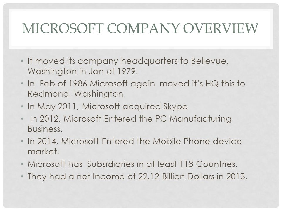 DIVISIONS OF MICROSOFT Software PC Operating System Internet Gaming System digital services market Mobile Phone Software Mobile Phone Hardware