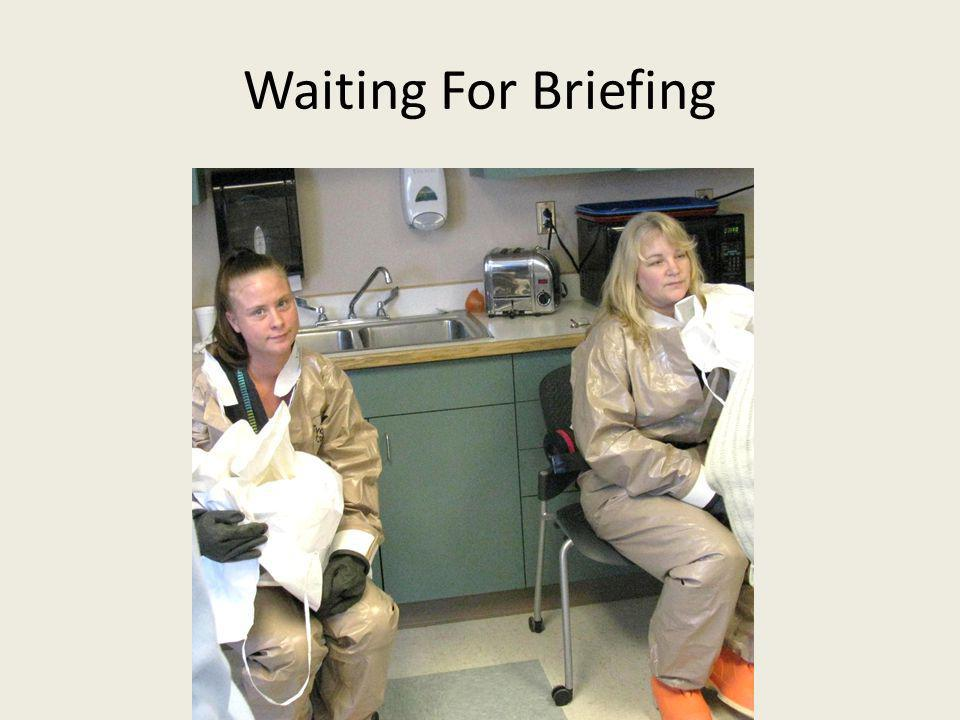 Waiting For Briefing